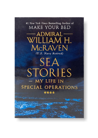 Sea Stories: My Life in Special Operations_William H. McRaven