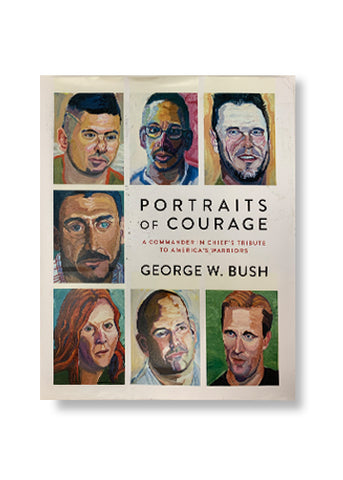 Portraits of Courage_George W. Bush