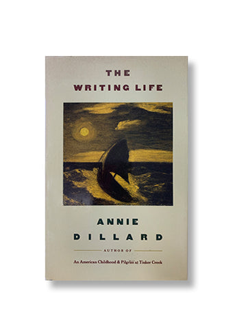 The Writing Life_Annie Dillard