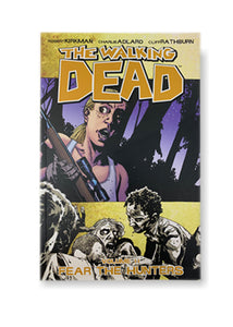 The Walking Dead, Volume 11: Fear the Hunters_Robert Kirkman