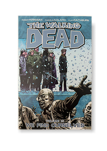 The Walking Dead, Volume 15: We Find Ourselves_Robert Kirkman