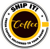 Ship It! Coffee - Subscription Coffee Free Delivery