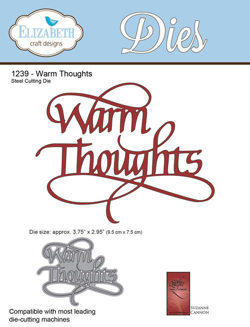A Way With Words, Warm Thoughts - Die - ElizabethCraftDesigns.com