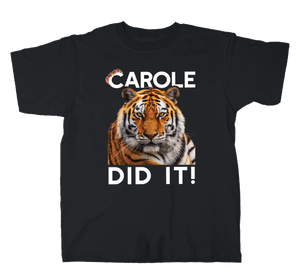 "VGA ""Carole Did It!"" Tiger King Tee"