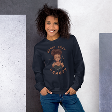 Load image into Gallery viewer, Brown Skin Beauty Sweatshirt