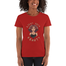Load image into Gallery viewer, Light Skin Beauty Women's Tee