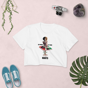 Be Proud of Your Roots Crop Top