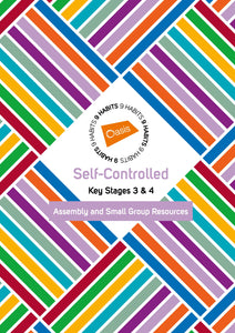 Self-Controlled | Key Stages 3/4 | Assembly and Small Group Resources