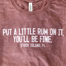 "Load image into Gallery viewer, ""Put a little rum on it"" T-Shirt"