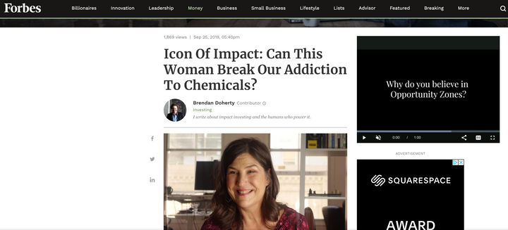 As Seen in Forbes... Icon of Impact: Can This Woman Break Our Addiction To Chemicals?