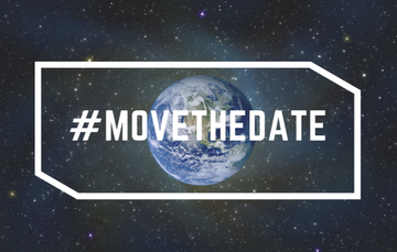 MOVE THE DATE: HOW YOU CAN MAKE THE DIFFERENCE AND SAVE THE PLANET