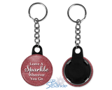 """Leave A Sparkle Wherever You Go"" Key Chains"