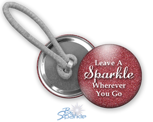 """Leave A Sparkle Wherever You Go"" Ponytail Holders"