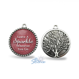 """Leave A Sparkle Wherever You Go"" Round Pendants"