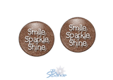 """Smile Sparkle Shine"" Earrings"