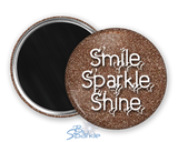 """Smile Sparkle Shine"" Magnets"