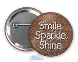 """Smile Sparkle Shine"" Pinback Buttons"