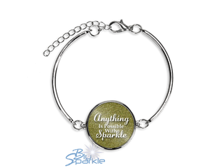 """Anything Is Possible With Sparkle"" Bracelets"