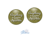 """Anything Is Possible With Sparkle"" Earrings"
