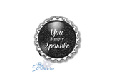 """You Simply Sparkle"" Magnets"