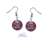 """Don't Let Anyone Dull Your Sparkle"" Earrings"