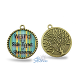 "Gold Tree ""Weird is a Side-Effect of Awesome"" Round Pendants"
