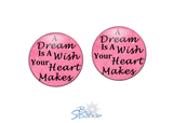 """A Dream Is A Wish Your Heart Makes"" Earrings"