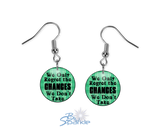 """In The End We Only Regret The Chances We Don't Take"" Earrings"