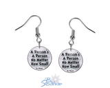 """A Person's A Person, No Matter How Small"" Earrings"