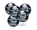 """To Change Your Life, Change Your Priorities"" Pinback Buttons"