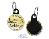 """If You Can Dream It You Can Achieve It"" Key Chains"
