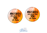 """Mistakes Are Proof That You Are Trying"" Earrings"