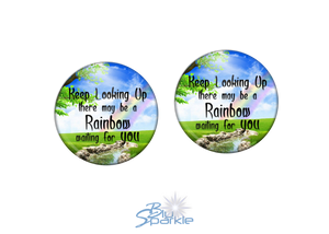 """Keep Looking Up There May Be A Rainbow Waiting For You"" Earrings"