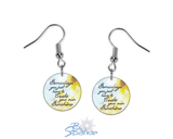 """Somedays You Just Have To Create Your Own Sunshine"" Earrings"