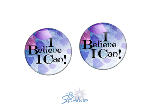 """I Believe I Can"" Earrings"