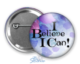"""I Believe I Can"" Pinback Buttons"