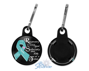"Personalized ""Recovery is Living Your Sobriety One Day at a Time"" Zipperpulls"