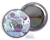 """Creativity is Messy and I'm Very Creative"" Pinback Buttons"