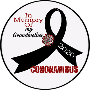 "Personalized ""In Memory Of"" Coronavirus 4.5"" Round Magnet, Sticker or Cling Art"