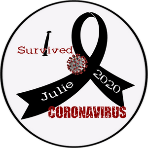 "Personalized ""I Survived"" Coronavirus 4.5"" Round Magnet, Sticker or Cling Art"