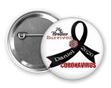 Personalized Survived Coronavirus Pinback Buttons