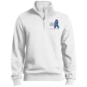 I Wear Teal & Purple For Someone Who Meant The World To Me – Suicide Prevention Awareness 1/4 Zip Sweatshirt