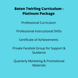 Baton Twirling Curriculum - Platinum Package