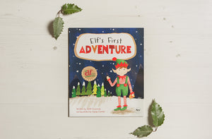 Elf for Christmas Elf's First Adventure Christmas Story Book