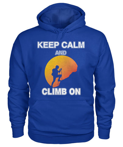 Keep Calm And Climb On 01 | Mountain Roar Gildan Hoodie Custom Design - MRF
