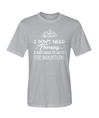 I Just Need To Go To The Mountains 01 | Mountain Roar Sport T Shirt Designs - MRJ