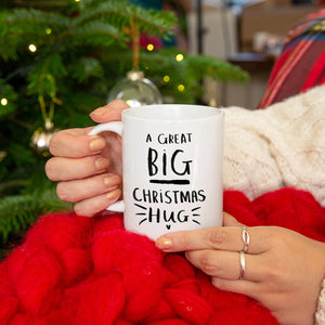 A Great Big Christmas Hug' Mug