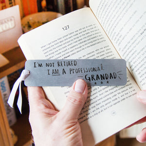 I'm Not Retired I'm A Professional Grandad' Bookmark