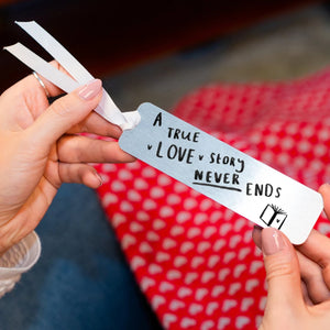 'A True Love Story Never Ends' Bookmark
