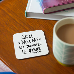 'Great Mums Get Promoted To Grandma' Coaster